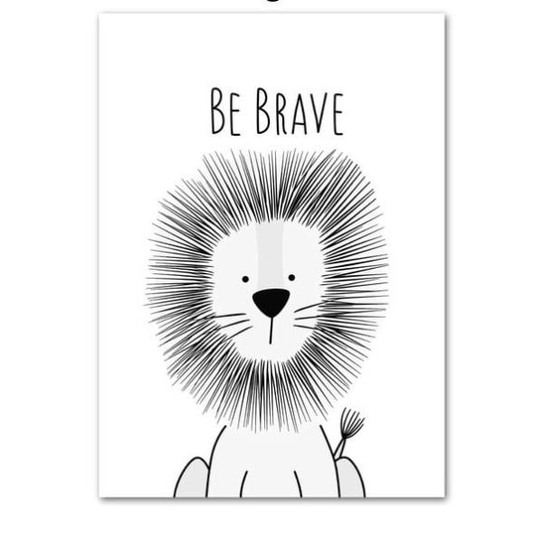 Plakat na ścianę Be Brave monochrome