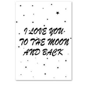 Plakat z napisem Love you to the Moon
