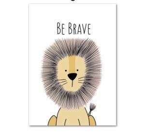 Plakat na ścianę Be Brave