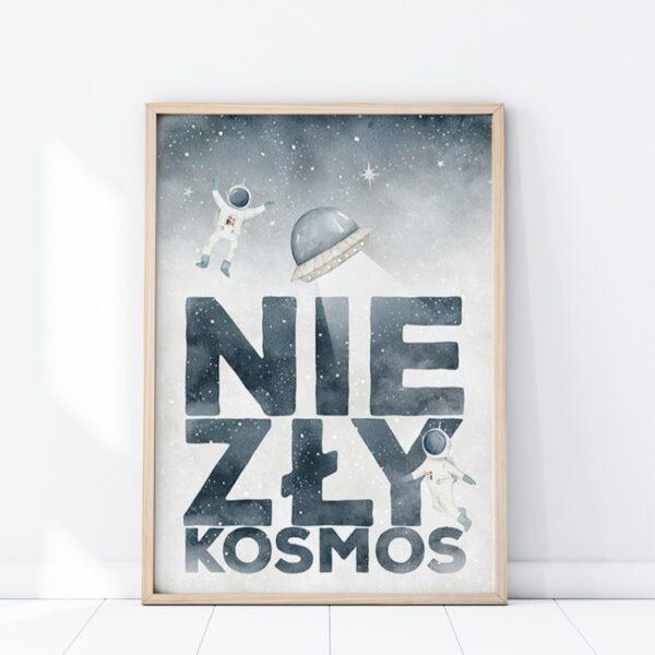Plakat na ścianę z napisem NieZły kosmos